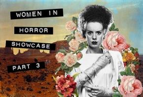 WOMEN IN HORROR SHOWCASE: Part3