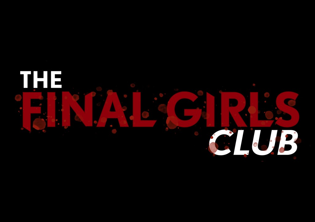 Black image with the text 'The Final Girls Club' logo on it. The logo text is white and red with a red blood splatter detail.