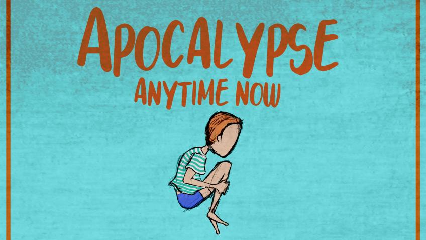 A hand-drawn concept image for 'Apocalypse Anytime Now'. The image is a blue background with a coloured sketch drawing of a red haired boy doing a cannonball jump. The text 'Apocalypse Anytime Now' is above the drawing of the boy in orange text.
