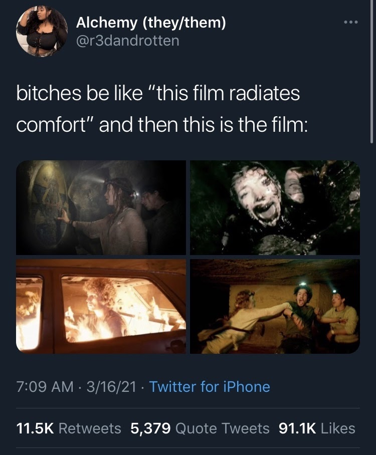 """a screenshot of a tweet from user @r3dandrotten that says 'bitches be like """"this film radiates comfort"""" and then this is the film:' with four images from As Above So Below."""