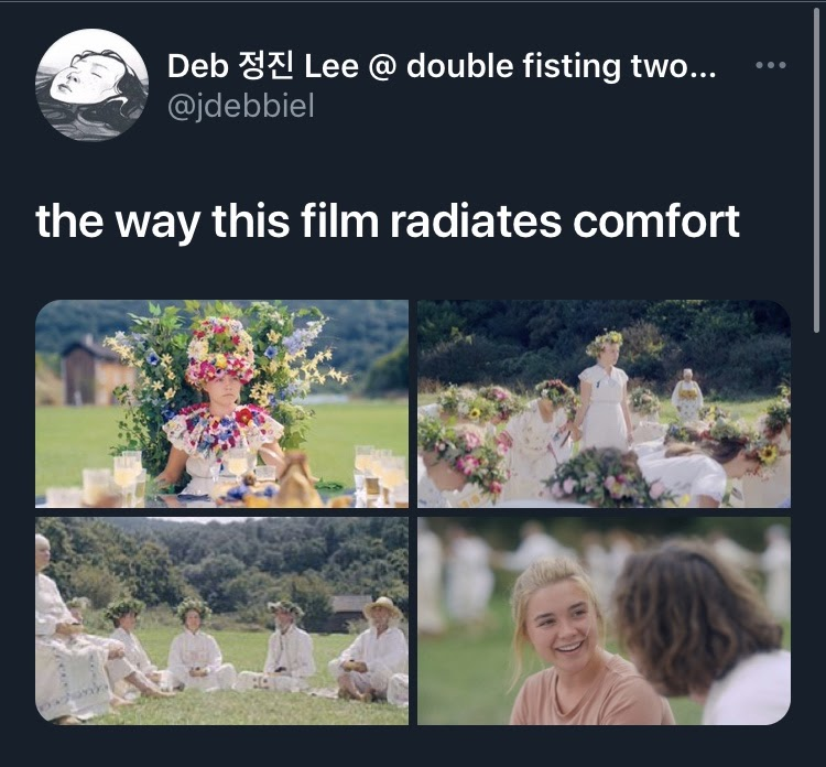 Screenshot of a tweet from user @jdebbiel that says 'the way this film radiates comfort' with four stills from the film Midsommar.
