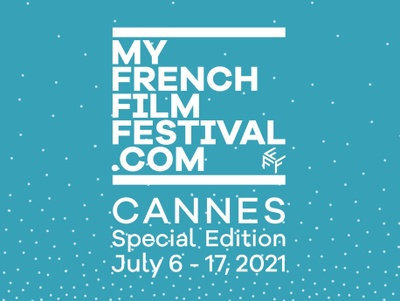 Festival poster for My French Film Festival. Teal blue back ground with dots, more concentrated at the bottom, fading up to the top. Text reads: My French Film Festival Dot Com - Cannes Special Edition July 6 - 17 2021