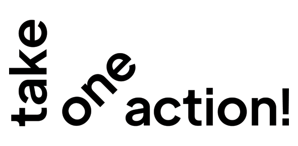 """Logo from Take One Action Film Festival.   Black text on a white background reads """"Take One Action!"""""""